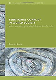 Territorial conflicts in world society :…