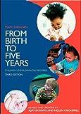 From birth to five years : children's developmental progress / Mary D. Sheridan