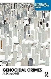 Genocidal Crimes por Alex Alvarez