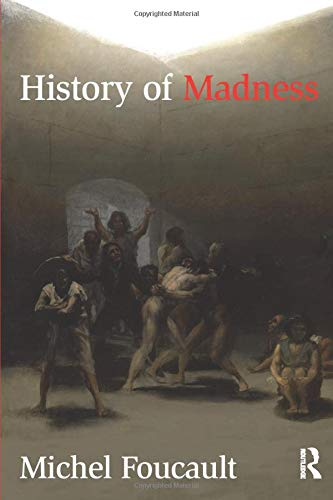 History of Madness, Foucault, Michel