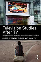 Television Studies After TV: Understanding…