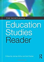 The Routledge Education Studies Reader by…