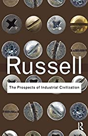 The Prospects of Industrial Civilization…