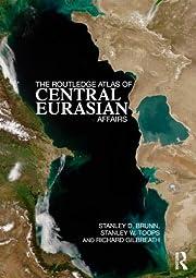 The Routledge Atlas of Central Eurasian…
