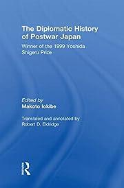 The diplomatic history of postwar Japan de…
