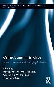 Online Journalism in Africa: Trends,…