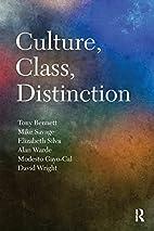 Culture, Class, Distinction (Culture,…