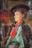 Marion Milner : the life / Emma Letley