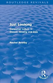Just Looking (Routledge Revivals): Consumer…