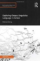 Exploring corpus linguistics : language in…