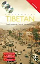 Colloquial Tibetan: The Complete Course for…