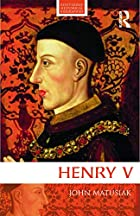 Henry V by John Matusiak