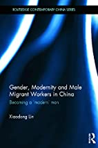 Gender, Modernity and Male Migrant Workers…