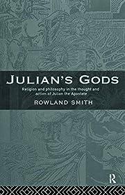 Julian's Gods door Rowland B. E. Smith