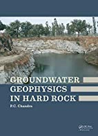 Groundwater Geophysics in Hard Rock by P. C.…