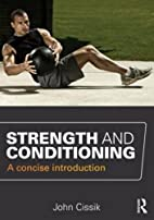 Strength and Conditioning: A concise…