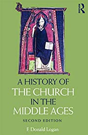 A History of the Church in the Middle Ages…