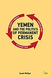 Yemen and the Politics of Permanent Crisis…