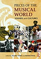 Pieces of the Musical World: Sounds and…