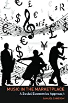 Music in the Marketplace: A social economics…
