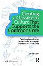 Creating a Classroom Culture That Supports…