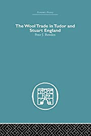 Wool Trade in Tudor and Stuart England av…