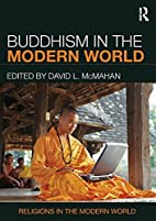 Buddhism in the Modern World (Religions in…