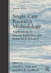 Single Case Research Methodology:…