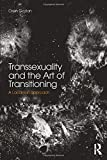 Transsexuality and the art of transitioning : a lacanian approach / Oren Gozlan