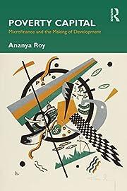 Poverty Capital de Ananya Roy