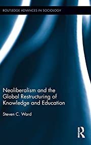 Neoliberalism and the global restructuring…