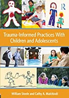 Trauma-Informed Practices With Children and…