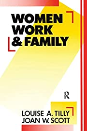 Women Work & Family de Louise A. Tilly