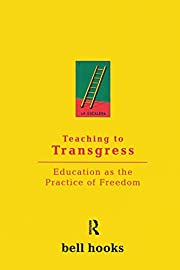 Teaching to transgress : education as the…