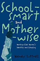 Schoolsmart and Motherwise: Working-Class…