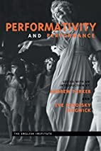 Performativity and Performance (Essays from…