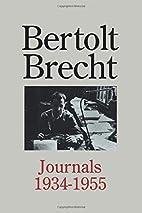 Bertolt Brecht: Journals 1934 - 1955 by…