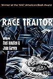 Race Traitor: Noel Ignatiev, John Garvey: 9780415913935: Amazon.com: Books cover