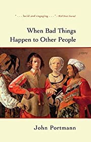 When bad things happen to other people af…