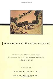 American Encounters: Natives and Newcomers…