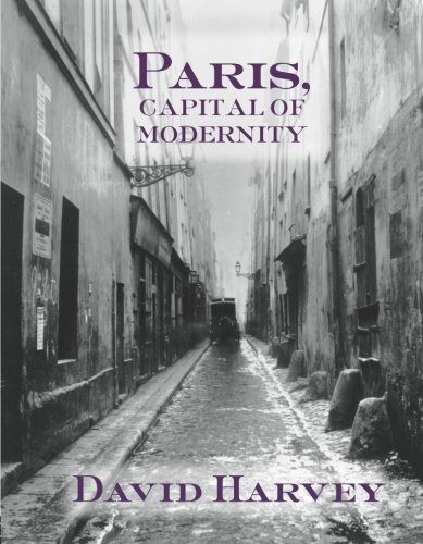 Paris, Capital of Modernity, Harvey, David