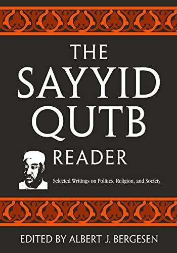 The Sayyid Qutb Reader, by Qutb, Sayyid