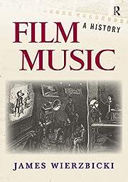 Film music : a history af James Eugene…