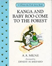 Kanga and Baby Roo Come to the Forest…
