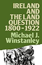 Ireland & Land Questions 1800-1922 by…