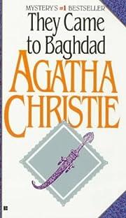 They Came to Baghdad – tekijä: Agatha…