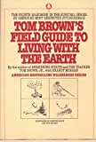 Tom Brown's Field Guide to Living with the Earth, Brown Jr., Tom