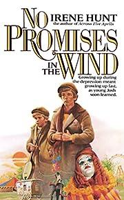 No Promises in the Wind – tekijä: Irene…