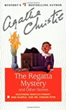 The Regatta Mystery and Other Stories by…