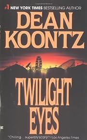Twilight Eyes de Dean R. Koontz